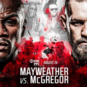 Mayweather vs. McGregor - Saturday August 26th